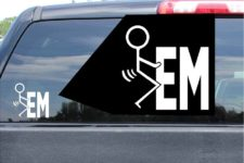 Fuck Em Sticker Vinyl Die Cut Decal