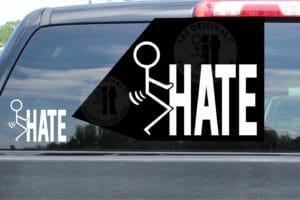 Fuck Hate Stickers Vinyl Die Cut Decals