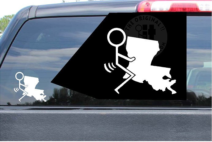 Fuck Louisiana Sticker LA Vinyl Die Cut Decals