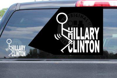 Fuck Hillary Clinton Stickers Vinyl Die Cut Decals
